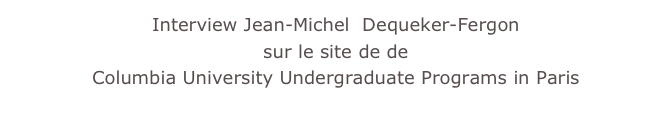 Interview Jean-Michel  Dequeker-Fergon 